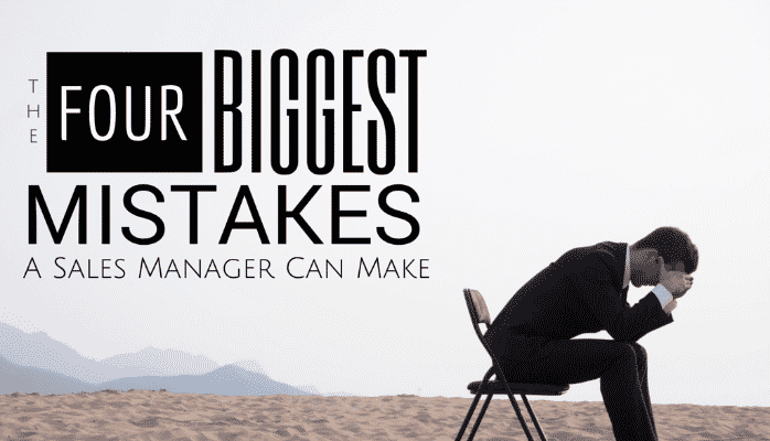 Biggest Mistakes in Sales