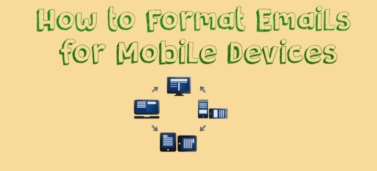 How to Format Emails for Mobile Devices