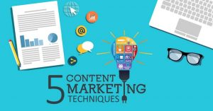 5 Content Marketing Techniques That Never Fail to Deliver