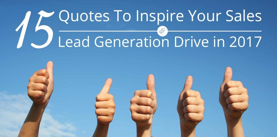 Quotes to Enthuse Your Sales and Lead Generation Drive