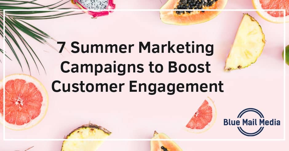 7 Summer Marketing Campaigns to Boost Customer Engagement