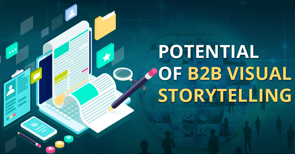 B2B Visual Storytelling