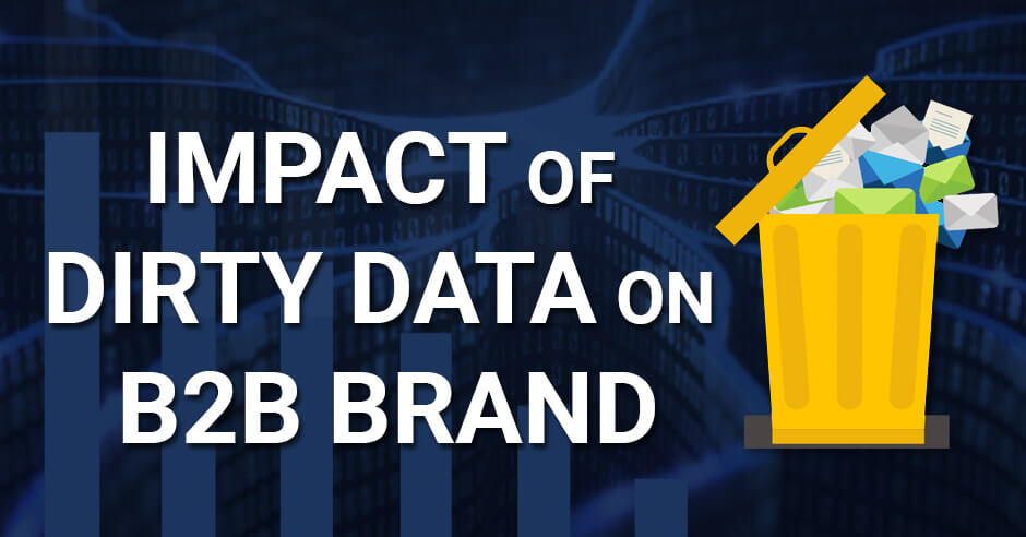effect of dirty data on b2b business