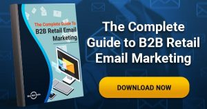 b2b retail email marketing